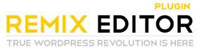 Remix Editor WordPress Plugin