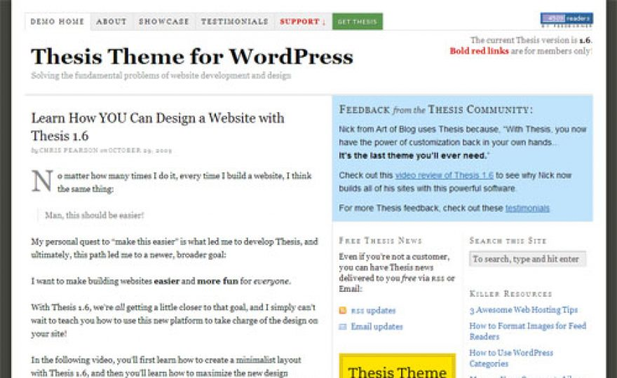 thesis reviews plugin Thesis is a good choice for developers looking for an advanced theme with a price tag of $197 for the professional license, this theme framework is costly compared to its counterparts especially if you only need basic services.