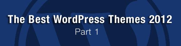 Best WordPress Themes 2012