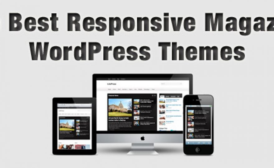 The Best Responsive Magazine WordPress Themes