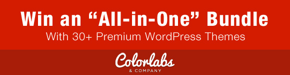 Win an 'All-in-One Bundle' with 30+ Premium WordPress Themes from ColorLabs