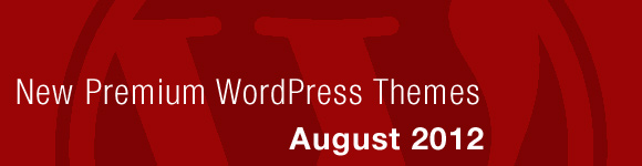 august 2012 WordPress themes