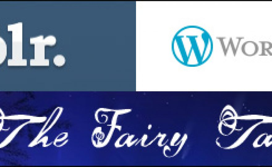 WordPress and Tumblr: The Fairy Tale