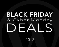 Premium WordPress Sales and Discounts Black Friday & Cyber Monday 2012