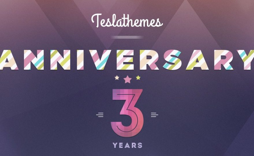 Tesla Themes 3 Year Anniversary Sale – Get 50% Off Themes and Subscriptions
