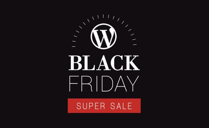 Black Friday / Cyber Monday 2017 WordPress Deals and Coupon Codes